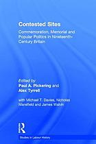 Contested sites : commemoration, memorial and popular politics in nineteenth century Britain