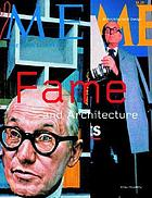 Fame and architecture