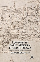London in early modern English drama : representing the built environment
