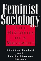 Feminist sociology : life histories of a movement