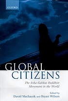Global citizens : the Soka Gakkai Buddhist Movement in the world