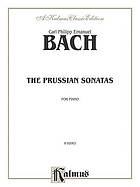 The Prussian sonatas, for piano solo, nos. 1-[6