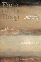 Face of the deep : a theology of becoming
