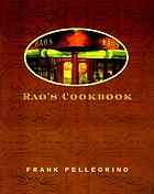 Rao's cookbook : over 100 years of Italian home cooking