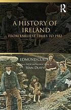 A history of IrelandA history of Ireland : from earliest times to 1922