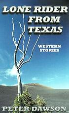 Lone rider from Texas : western stories