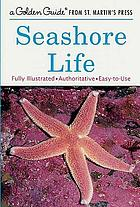 Seashore life : a guide to animals and plants along the beach