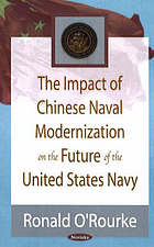 The impact of Chinese naval modernization on the future of the United States Navy