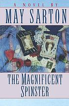 The magnificent spinster : a novel