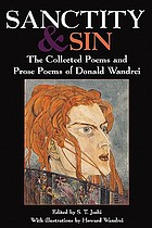 Sanctity and sin : the collected poems and prose poems of Donald Wandrei