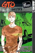 GTO. Vol. 3, Great teacher Onizuka