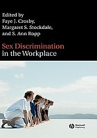 Sex discrimination in the workplace : multidisciplinary perspectives