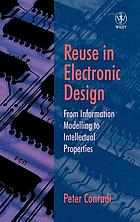 Reuse in electronic design : from information modelling to intellectual properties