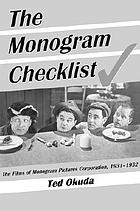 The Monogram checklist : the films of Monogram Pictures Corporation, 1931-1952