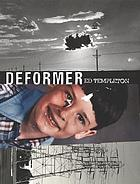 Deformer : the shaping and mishaping effects of growing up a specimen in the suburban domestic incubator (and the subsequent paradigm shift upon exit)