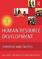 Human resource development : strategy and tactics