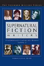 Supernatural fiction writers : contemporary fantasy and horror