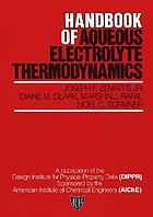 Handbook of aqueous electrolyte thermodynamics : theory & application