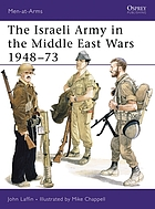 The Israeli Army in the Middle East wars, 1948-73
