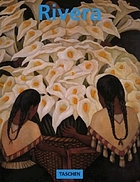 Diego Rivera, 1886-1957 : a revolutionary spirit in modern art