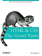 HTML & CSS : the good partsHTML et CSS the good parts. - Description based on print version record