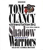 Shadow warriors [inside the Special Forces]