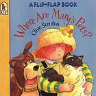Where are Mary's pets? : a flip-flap book