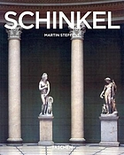 K.F. Schinkel 1781-1841 : an architect in the service of beauty