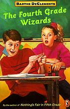 The fourth grade wizards