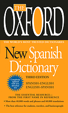 The Oxford new Spanish dictionary : Spanish-English, English-Spanish, Espanõl-Ingleś, Ingleś-Espanõl
