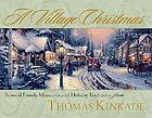 A village Christmas : personal family memories and holiday traditions
