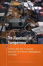 The paradoxes of transparency : science and the ecosystem approach to fisheries management in Europe