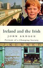 Ireland and the Irish : portrait of a changing society