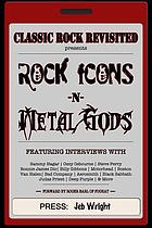 Rock icons & metal gods