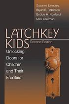 Latchkey kids : unlocking doors for children and their families