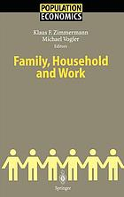 Family, household, and work