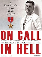 On call in hell : [a doctor's Iraq War story]