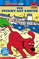 Clifford the big red dog : the stormy day rescue