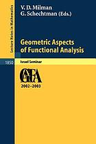 Geometric aspects of functional analysis : Israel seminar 2002-2003 : GAFA 2002-2003
