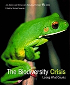 The biodiversity crisis : losing what counts