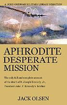 Aphrodite: desperate mission