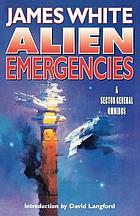 Alien emergencies : a sector general omnibus