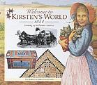 Welcome to Kirsten's world, 1854 : growing up in pioneer AmericaAmerican girl : Welcome to Kirsten's world, 1854