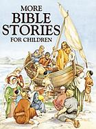 More Bible stories for children
