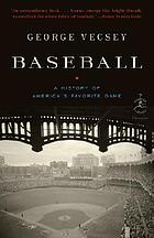 Baseball : a history of America's favorite game