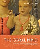 The coral mind : Adrian Stokes's engagement with architecture, art history, criticism, and psychoanalysis