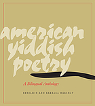 American Yiddish poetry : a bilingual anthology