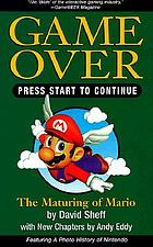 Game over : how Nintendo conquered the world