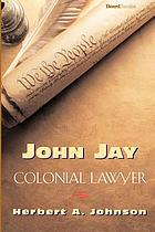 John Jay, colonial lawyer