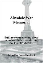Ainsdale war memorial : built to commemorate those who lost their lives during the First World War